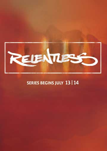 Sermon Series Relentless | Life Church Bartlesville | Designed by: Hampton Creative